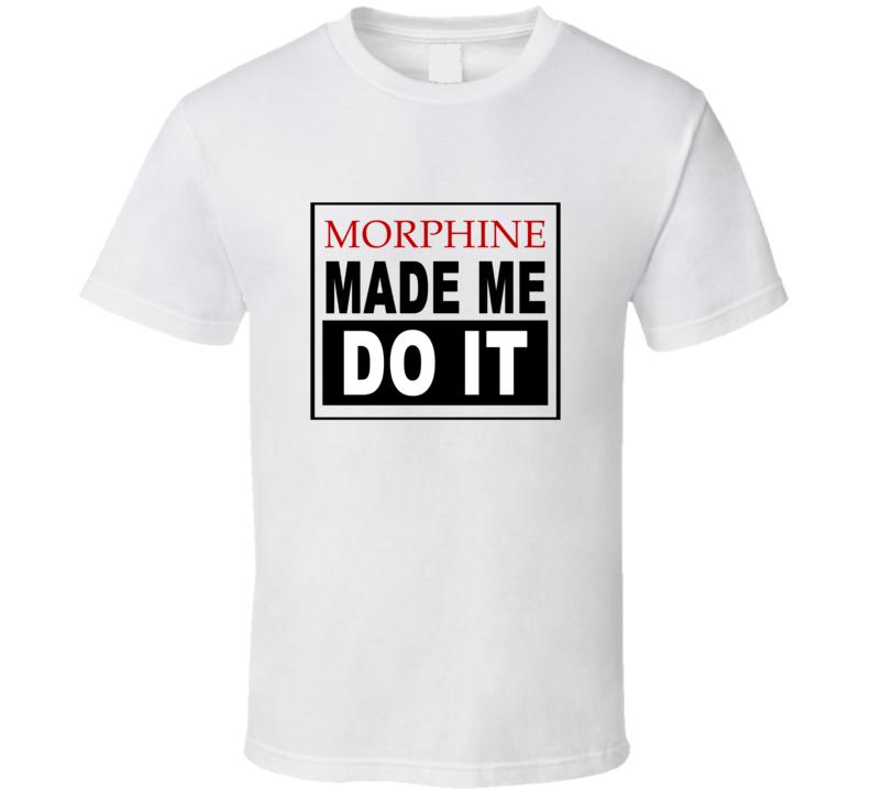 morphine-made-me