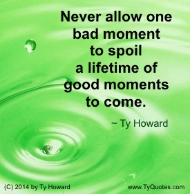 bad moment quote