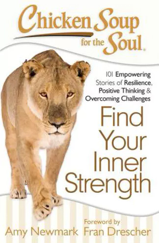 Chicken Soup for the Soul-Find Your Inner Strength