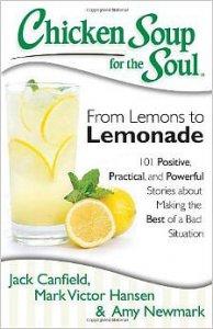 Chicken Soup for the Soul-From Lemons to Lemonade