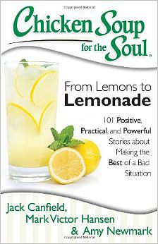 Chicken Soup for the Soul-From Lemons to Lemonade